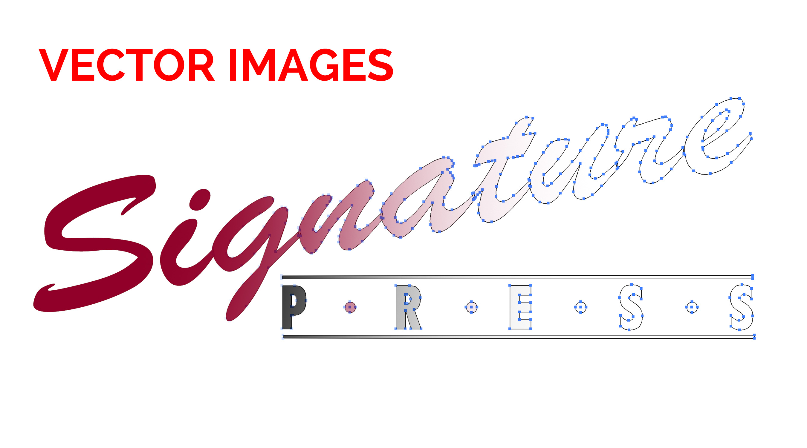Printing Tips with Signature Press - Vector Images